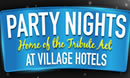 Party Nights at De Vere Village Hotel