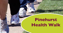 Pinehurst Health Walk