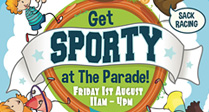 Get Sporty at The Parade!