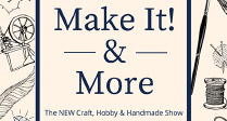 Make It! and More