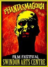 Phantasmagoria Film Festival Swindon