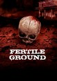 Fertile Ground Horrorfest Swindon