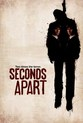 Seconds Apart - Horrorfest Swindon