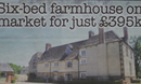 £1.5m Farmhouse For £395k?...