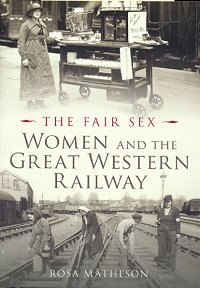 The Fair Sex - Women and the GWR