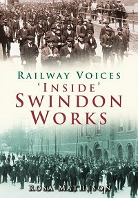 Inside Swindon Works, a book by Rosa Matheson