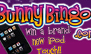It's time to get iTouch with Bunny Bingo