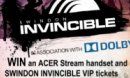 Win Dolby phone + VIP Invincible tickets!