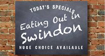 Eating out in Swindon - restaurant news, new menus, tastes, themed-nights and more