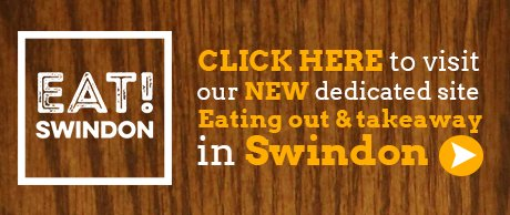 EAT Swindon - Eating Out in Swindon