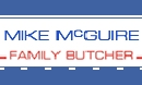 Mike McGuire Family Butcher's